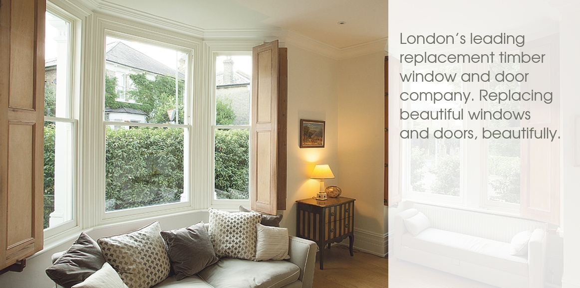 The leading replacement timber sash and casement window and door company for London and south west England.